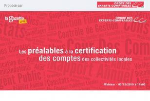 Les préalables à la certification des comptes des collectivités locales