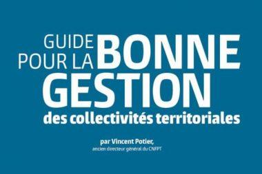 Guide pour la bonne gestion des collectivités territoriales