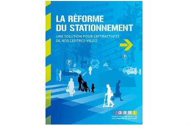 « La réforme du stationnement : une solution pour l'attractivité de nos centres-villes » (dépliant)